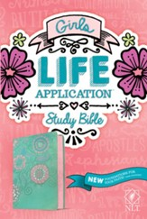 NLT Girls Life Application Study Bible--soft leather-look, teal/pink with flowers