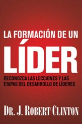 La formación de un líder  (The Making of a Leader)