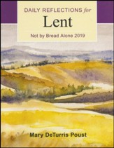 Not by Bread Alone: Daily Reflections for Lent 2019 - Slightly Imperfect