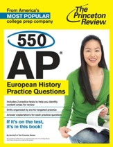 550 AP European History Practice  Questions - eBook