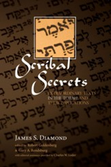 Scribal Secrets: Extraordinary Texts in the Torah and Their Implications