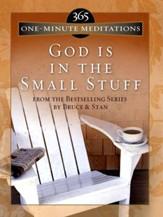 365 One-Minute Meditations from God Is in the Small Stuff - eBook