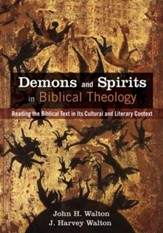 Demons and Spirits in Biblical Theology