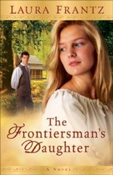 Frontiersman's Daughter, The: A Novel - eBook WR