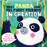 Meet Panda and His Furry Friends in Creation, Touch 'N' Feel Bible Stories