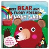 Meet Bear and His Furry Friends in Noah's Ark, Touch 'N' Feel Bible Stories