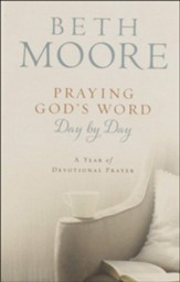 Praying God's Word Day by Day, Hardcover