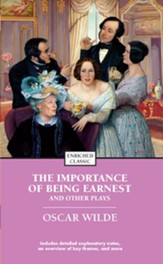 Enriched Classic: The Importance of Being Earnest and Other  Plays