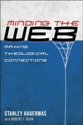 Minding the Web: Making Theological Connections