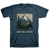 He Is God Shirt, Denim Blue, X-Large