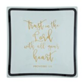 Trust in the Lord Trinket Dish