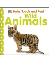 Wild Animals, DK Baby Touch and Feel, Hardcover