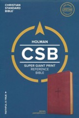 CSB Super Giant Print Reference Bible, Brown LeatherTouch