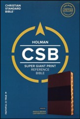 CSB Super Giant Print Reference Bible, Saddle Brown LeatherTouch, Thumb-Indexed