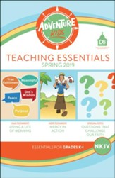D6: Adventure Kids Teaching Essentials (NKJV), Spring 2020