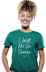 I Will Not Be Shaken Shirt, Jade Green, Medium