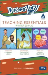 D6: Discovery Kids Teaching Essentials (ESV), Winter 2018-19