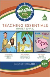 D6: Adventure Kids Teaching Essentials (ESV), Winter 2018-19