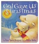 God Gave Us Christmas, board book