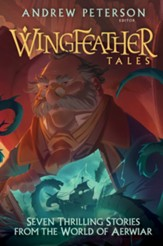 Wingfeather Tales: Six Thrilling Stories from the World of Aerwiar #5