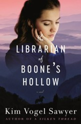 The Librarian of Boone's Hollow: A Novel