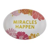 Miracles Happen Glass Paperweight