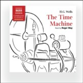 The Time Machine, Unabridged Audiobook on CD