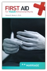 First Aid for Your Emotional Hurts: Marriage