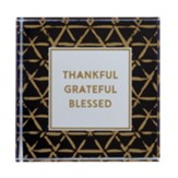 Thankful, Grateful, Blessed Glass Paperweight