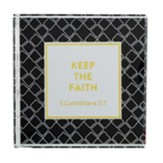 Keep the Faith, 2 Corinthians 5:7, Square Glass Paperweight
