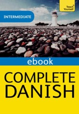 Complete Danish: Teach Yourself eBook ePub / Digital original - eBook