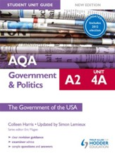 AQA A2 Government & Politics Student Unit Guide New Edition: Unit 4A The Government of the USA Updated / Digital original - eBook
