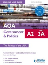 AQA A2 Government & Politics Student Unit Guide New Edition: Unit 3a The Politics of the USA Updated / Digital original - eBook