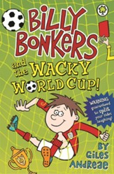 Billy Bonkers: and the Wacky World Cup! / Digital original - eBook