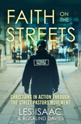 Faith on the Streets: Christians in Action Through the Street Pastors Movement / Digital original - eBook