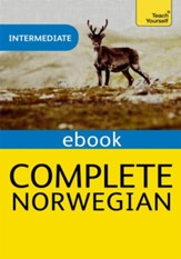 Complete Norwegian (Learn Norwegian with Teach Yourself) / Digital original - eBook