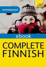 Complete Finnish (Learn Finnish with Teach Yourself) / Digital original - eBook