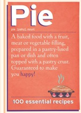 Pie: 100 Essential Recipes / Digital original - eBook