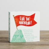 Live the Adventure Plaque