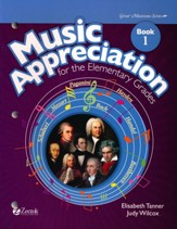 Music Appreciation: Book 1 for  Elementary Grades, Student Book