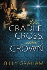 The Cradle, Cross, and Crown - eBook