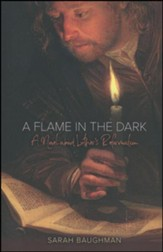 A Flame in the Dark