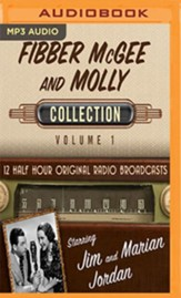 Fibber McGee and Molly, Collection 1--Twelve Original Radio Broadcasts (OTR) on MP-3 CD