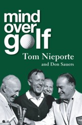 Mind Over Golf: A Beginner's Guide to the Mental Game - eBook