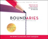 Boundaries, Updated and Expanded Edition: When to Say Yes, How to Say No To Take Control of Your Life - unabridged audiobook edition on CD
