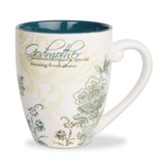 Godmothers are a Special Blessing From Above Mug