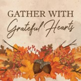 Gather With Grateful Hearts Coaster