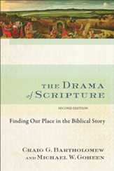 Drama of Scripture, The: Finding Our Place in the Biblical Story - eBook