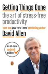 Getting Things Done: The Art of Stress-Free Productivity - eBook