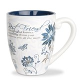 A Best Friend Knows Everything About You Mug